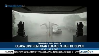 BMKG Semarang Prediksi Cuaca Ekstrem akan Terjadi Tiga Hari ke Depan