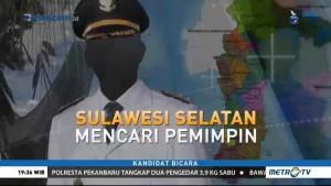 Sulawesi Selatan Mencari Pemimpin (1)