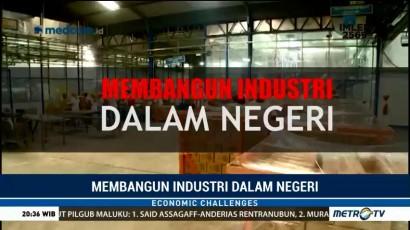 Membangun Industri dalam Negeri