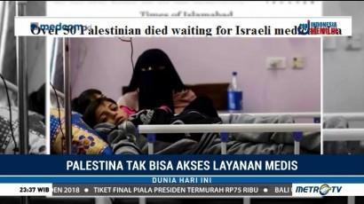 Tak Bisa Akses Layanan Medis, 54 Warga Palestina Meninggal