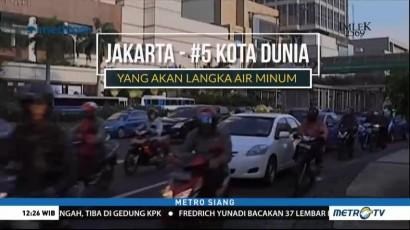 Jakarta Terancam Kelangkaan Air Bersih