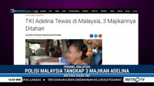 Polisi Malaysia Tahan Tiga Majikan Adelina