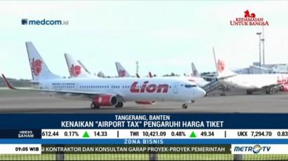 Penaikan Airport Tax Bandara Soetta Berdampak Pada Harga Tiket Pesawat