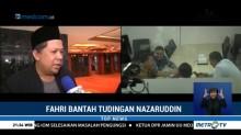 Dituding Korupsi, Fahri Hamzah: Nazaruddin Stres