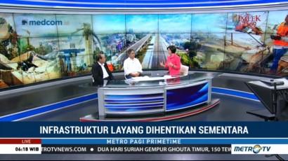 Moratorium Proyek Infrastruktur Layang