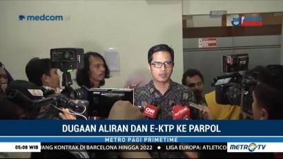 KPK Usut Kesaksian Nazaruddin Terkait Aliran Dana KTP-el ke Parpol