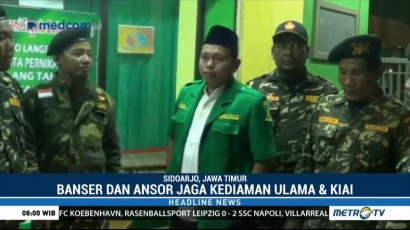Banser dan GP Ansor Berpatroli Jaga Kediaman Kiai dan Ulama
