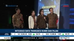 30 BUMN Siap Integrasikan Data Transaksi dengan DJP