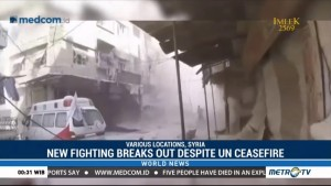 New Fighting Breaks Out in Syria Despite UN Ceasefire