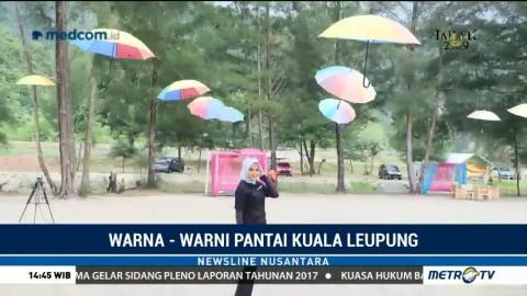Berlibur ke Pantai Warna-warni Kuala Leupung