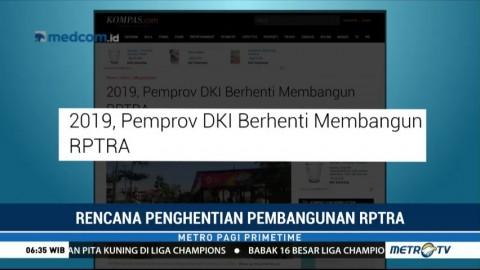 Pemprov DKI akan Hentikan Pembangunan RPTRA di Tahun 2019
