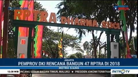 Pemprov DKI akan Kaji Ulang Pembangunan 47 RPTRA di 2018