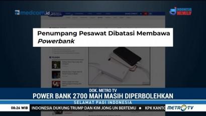 Bandara Soekarno-Hatta Batasi Penumpang Bawa Powerbank