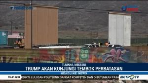 Trump akan Kunjungi Tembok Perbatasan AS-Meksiko