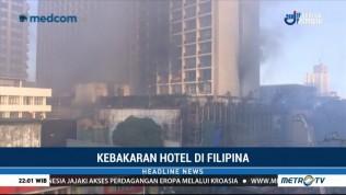Dua Orang Masih Terperangkap dalam Kebakaran di Hotel Filipina