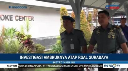Pomal Investigasi Ambruknya Atap di RSAL Surabaya