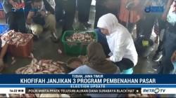 Khofifah Janjikan Tiga Program untuk Pasar Tradisional