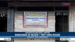Sekolah Tak Layak di Lampung