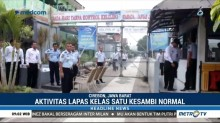 Pascakerusuhan, Aktivitas di Lapas Kesambi Cirebon Kembali Normal