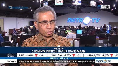 OJK Minta Fintech Transparan