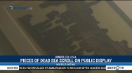 Piece of Dead Sea Scroll on Public Display for First Time in