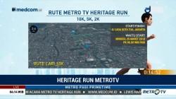Ini Rute Metro TV Heritage Run