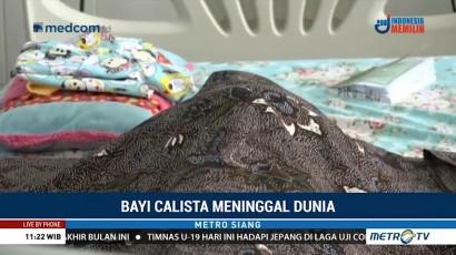 Bayi Calista Meninggal Dunia