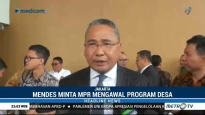 Mendes Minta MPR Mengawal Program Pembangunan Desa