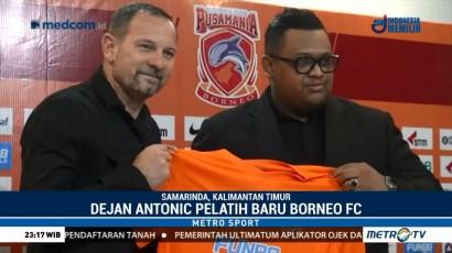 Dejan Antonic Jadi Pelatih Baru Borneo FC