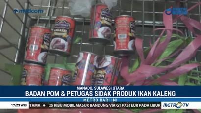 BPOM Sidak Produk Ikan Kaleng di Sejumlah Daerah