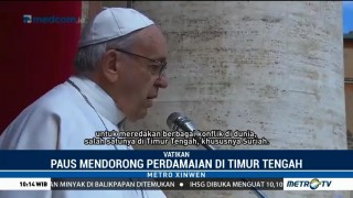 Paus Fransiskus Dorong Perdamaian di Timur Tengah