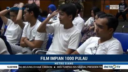 Film Impian 1000 Pulau Mulai Diproduksi