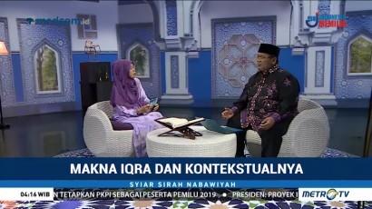 Syiar Sirah Nabawiyah: Makna Iqra dan Kontekstualnya (2)