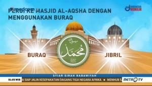 Syiar Sirah Nabawiyah: Isra Mikraj (1)