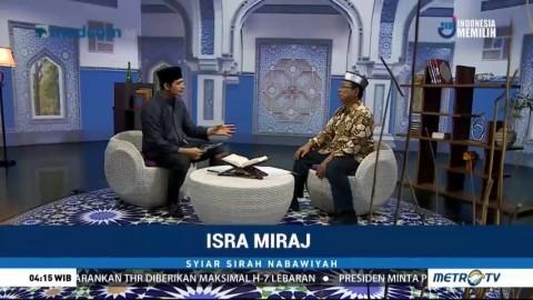 Syiar Sirah Nabawiyah: Isra Mikraj (2)