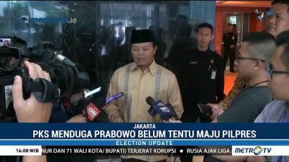 PKS Mulai Ragukan Niat Prabowo Nyapres