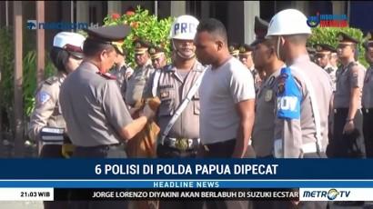 Enam Anggota Polisi Polda Papua Dipecat
