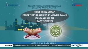 Syiar Sirah Nabawiyah: Tujuan Risalah Nabi (1)