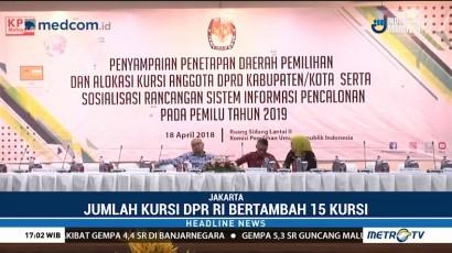 KPU Tetapkan Kursi DPR dan DPRD di Pemilu 2019 Bertambah