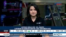 Laporan Keuangan Emiten Diprediksi Jadi Sentimen Positif IHSG