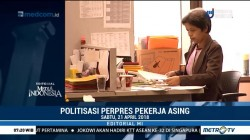 Politisasi Perpres Pekerja Asing