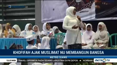 Khofifah Ajak Muslimat NU Membangun Bangsa