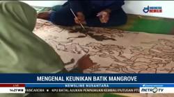 Mengenal keunikan Batik Mangrove