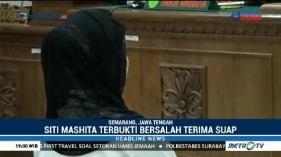 Siti Masitha Divonis Lima Tahun Penjara