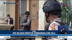 KPK Geledah Rumah Direktur Pemenangan Zumi Zola
