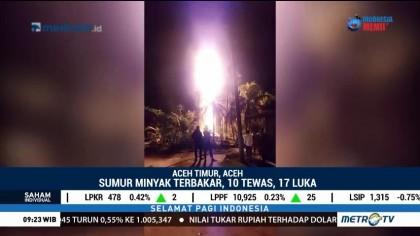Sumur Minyak di Aceh Meledak, 10 Orang Tewas