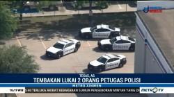 Penembakan di Texas, Dua Polisi Terluka Parah