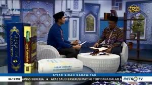 Syiar Sirah Nabawiyah: Respon Nabi Terhadap Reaksi Quraisy (2)