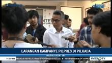 KPU Larang Cakada Kampanyekan Capres di Pilkada