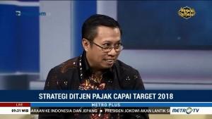 Strategi Ditjen Pajak Capai Target 2018 (1)